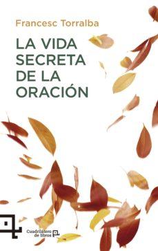 la vida secreta de la oración (ebook)-francesc torralba-9788416918096