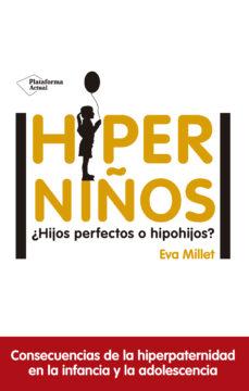 Titantitan.mx Hiperniños ¿Hijos Perfectos O Hipohijos? Image
