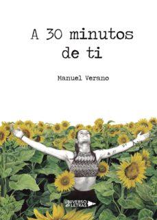 Descarga gratuita de libros para ipod A 30 MINUTOS DE TI 9788417274696