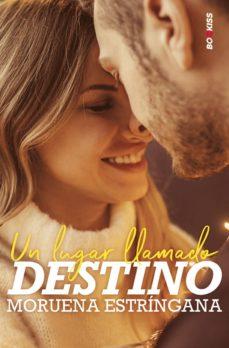 Descarga gratuita de libros electrónicos para j2ee UN LUGAR LLAMADO DESTINO 9788417361396  en español