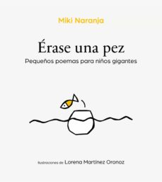 Inmaswan.es Erase Una Pez: Pequeños Poemas Para Niños Gigantes Image
