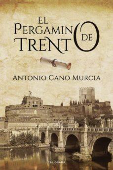 Descargas de libros de audio gratis para mp3 (I.B.D.) EL PERGAMINO DE TRENTO (Spanish Edition) RTF 9788417505196 de ANTONIO CANO MURCIA