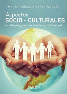 aspectos socio-culturales en el despliegue de procesos de una multinacional (ebook)-9788417590796