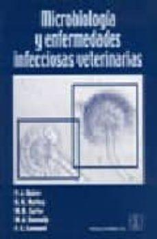 Descarga gratuita de libros en internet. MICROBIOLOGIA Y ENFERMEDADES INFECCIOSAS VETERINARIAS