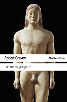 los mitos griegos, t.2-robert graves-9788420643496
