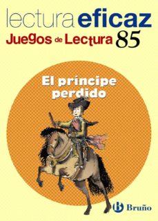 el principe perdido (juego lectura)-9788421657096