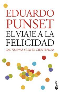 el viaje a la felicidad-eduardo punset-9788423339396