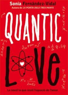 quantic love (català)-sonia fernandez-vidal-9788424641696
