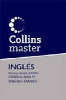 Descargar COLLINS MASTER INGLES: DICCIONARIO BILINGUE ESPAÃ'OL-INGLES / ENGL ISH-SPANISH gratis pdf - leer online