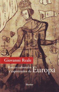 raices culturales y espirituales de europa-giovanni reale-9788425423796