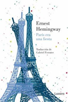 paris era una fiesta-ernest hemingway-9788426421296