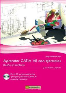 Descargar APRENDER CATIA V5 CON EJERCICIOS. DISEÃ'O EN CONTEXTO gratis pdf - leer online