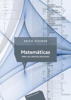 matematicas para las ciencias aplicadas-erich steiner-9788429151596
