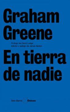 en tierra de nadie-graham greene-9788432243196