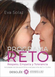 programa reto. respeto, empatía y tolerancia. actividades de educación emocional para niños de 3 a 12 años. (ebook)-eva solaz-9788433038296