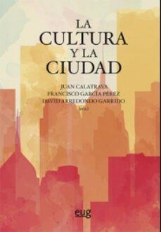 la cultura y la ciudad-juan calatrava-9788433859396