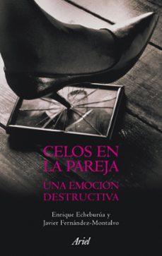 celos en la pareja: una emocion destructiva-j. fernandez-9788434469396