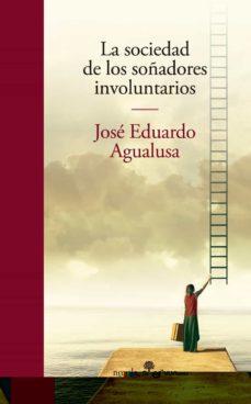 La librería de libros electrónicos más vendidos LA SOCIEDAD DE LOS SOÑADORES INVOLUNTARIOS CHM ePub PDB (Spanish Edition)
