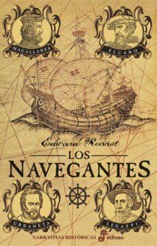 Descarga gratuita de libros para iphone. LOS NAVEGANTES de EDWARD ROSSET 9788435063296 CHM FB2 in Spanish