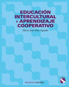 educacion intercultural y aprendizaje cooperativo (incluye cd-rom )-maria jose diaz aguado-9788436817096