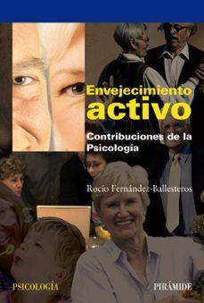 Descargar ENVEJECIMIENTO ACTIVO: CONTRIBUCIONES DE LA PSICOLOGIA gratis pdf - leer online
