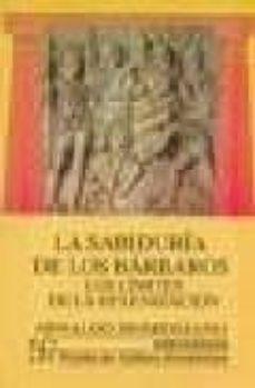 Javiercoterillo.es La Sabiduria De Los Barbaros: Los Limites De La Helenizacion Image