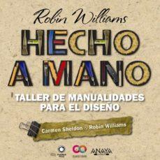 Descargar HECHO A MANO: TALLER DE MANUALIDADES PARA EL DISEÃ'O gratis pdf - leer online