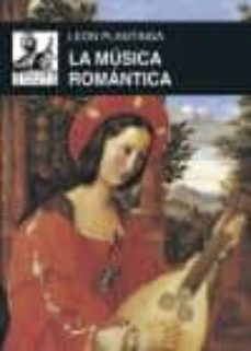 la musica romantica-leon plantinga-9788446041696