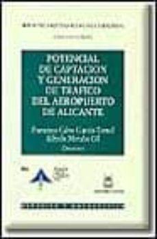 POTENCIAL DE CAPTACION Y GENERACION DE TRAFICO DEL AEROPUERTO DE ALICANTE - ALFREDO MORALES GIL | Adahalicante.org