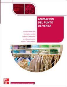 Descargar ANIMACION EN EL PUNTO DE VENTA.GRADO MEDIO gratis pdf - leer online