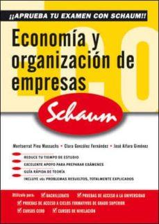 economia y organizacion de empresas (schaum selectividad)-montserrat pina massachs-9788448198596