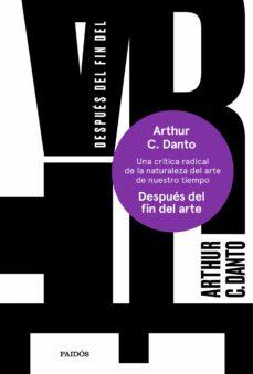 Descargar DESPUES DEL FIN DEL ARTE gratis pdf - leer online