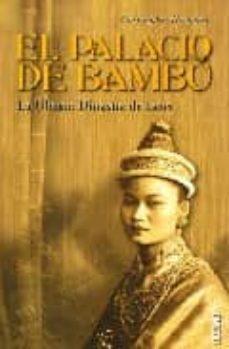 Inmaswan.es El Palacio De Bambu: La Ultima Dinastia De Laos Image
