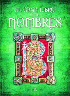 el gran libro de los nombres-luis tomas melgar valero-9788466221696