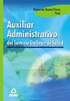 Bressoamisuradi.it Materias Especificas Auxiliar Administrativo Del Servicio Gallego De Salud: Test Image