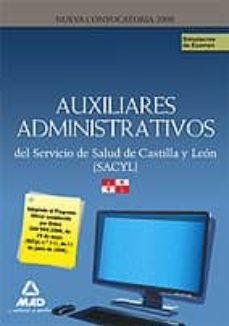 Padella.mx Auxiliares Administrativos Del Servicio De Salud De Castilla Y Le On (Sacyl): Simulacros De Examen Image