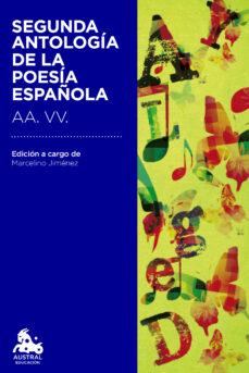 Libro de audio gratuito con descarga de texto SEGUNDA ANTOLOGIA DE LA POESIA ESPAÑOLA en español de  PDF 9788467041996