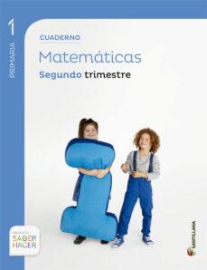 cuaderno matematicas 1 primaria 2 trim saber hacer-9788468017396