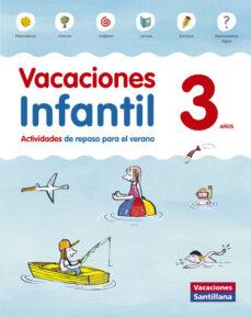 vacaciones 3 años infantil santillana ed 2014-9788468087696