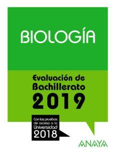 Descargar BIOLOGIA: EVALUACION DE BACHILLERATO 2019 gratis pdf - leer online