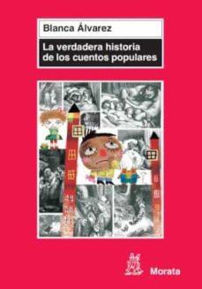 la verdadera historia de los cuentos populares (ebook)-blanca alvarez-9788471126696