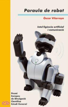 Permacultivo.es Paraula De Robot: Intel.ligencia Artificial I Comunicacio Image