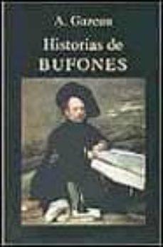 Descarga gratuita de libros electrónicos e torrent. HISTORIAS DE BUFONES de A. GAZEAU in Spanish PDF MOBI