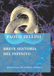 breve historia del infinito-paolo zellini-9788478447596