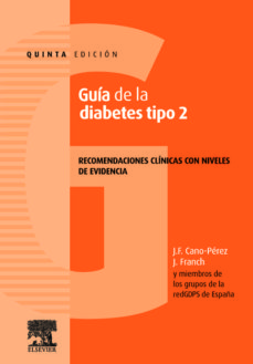 La mejor fuente para descargar libros electrónicos gratis GUIA DE LA DIABETES TIPO 2 (5ª ED.) de J.F. CANO PEREZ