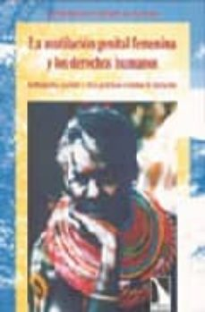 Eldeportedealbacete.es Mutilacion Genital Femenina Y Los Derechos Humanos: Infibulacion, Excision Y Otras Practicas Tradicionales Image