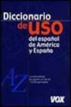 diccionario de uso del español de america y españa-9788483323496
