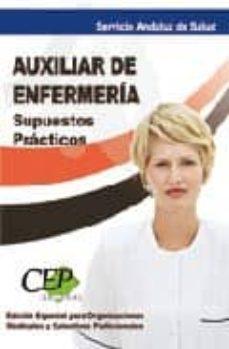 Eldeportedealbacete.es Supuestos Practicos Auxiliar De Enfermeria. Servicio Andaluz De S Alud. (Sas) Edicion Especial Image