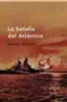 Descargar LA BATALLA DEL ATLANTICO gratis pdf - leer online