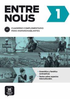 Descarga gratuita de libros de audio en línea ENTRE NOUS 1 CUADERNO COMPLEMENTARIO PARA HISPANOHABLANTES A1 RTF iBook